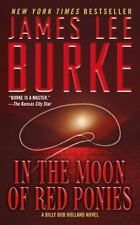 In the Moon of Red Ponies: A Billy Bob Holland Novel (Billy Bob Boy Howdy), Jame