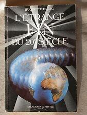L'étrange fin du 20e siècle - Huguette Hirsig - Delachaux et Niestlé Astrologie
