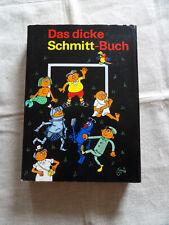 ERICH SCHMITT - DAS DICKE SCHMITT BUCH - Eulenspiegel Verlag Berlin DDR 1979