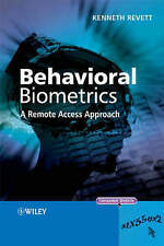NEW Behavioral Biometrics: A Remote Access Approach by Kenneth Revett