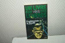 LIVRE LDVELH EPOUVANTE 2 FRANKENSTEIN LE MAUDIT    DONT VOUS ETES LE HEROS