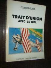 TRAIT D'UNION AVEC LE CIEL - Marcel Doret - Aviation Aéronautique - c