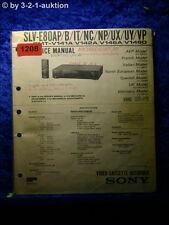Sony Service Manual SLV E80AP /B /IT /NC /NP /UX /UY /VP Video Recorder (#1208)