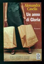 CASELLA ALESSANDRA UN ANNO DI GLORIA TEADUE 2002 AUTOGRAFO