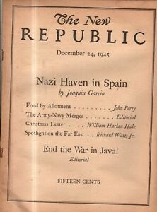 1945 New Republic December 24 - Nazi haven in Spain; New hope for China; Greece