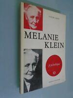 CLAUDE GEETS- MELANIE KLEIN- PSYCHOTHEQUE- ED UNIVERSITAIRES-1971
