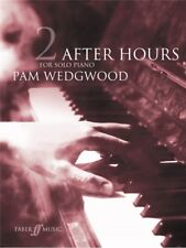 Pam Wedgwood After Hours For Solo Piano Book 2 Learn to Play Piano MUSIC BOOK
