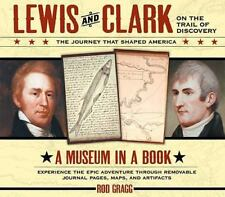 Museum in a Book: Lewis and Clark on the Trail of Discovery by Gragg (HC), 2003