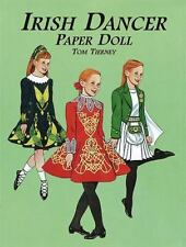 Irish Dancer Paper Doll (Dover Paper Dolls) by Tom Tierney
