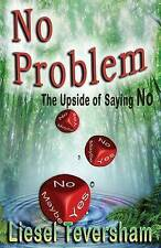 No Problem - The Upside of Saying No, Teversham, Liesel , Good, FAST Delivery