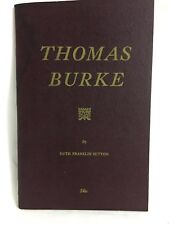 Thomas Burke by Ruth Franklin Sutton