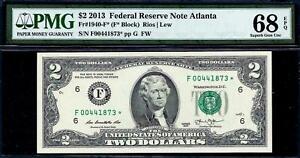 2013* $2 Two Dollar Fed Reserve STAR Note FRN Atlanta F* PMG 68 EPQ (TOP POP) !