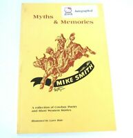 Softcover Book Myths and Memories Mike Smith Cowboy Poetry Stories Autographed