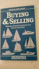 Buying and Selling: Making a Sound Investment in Anew or Used Boat  by Keith Law
