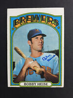 Bob Bobby Heise Brewers Signed 1972 Topps Baseball Card #402 Auto Autograph