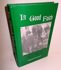 BOOK WW2 In Good Faith by F Husemann 4th SS Polizei-PanzerGn Div op 2003 VGC