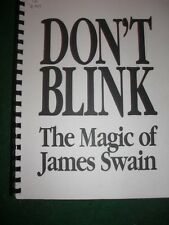 Don't Blink - The Magic of James - Swain