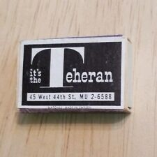 Vintage Matchbox It's The Teheran Before The Show West 44th Street Matchbook NYC
