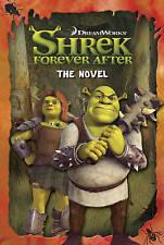 Shrek Forever After: The Novel (Shrek 4 Film Tie in),VARIOUS,New Book mon0000020