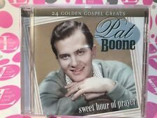 PAT BOONE: SWEET HOUR OF PRAYER (2006 UK IMPORT-24 TRACKS)  CD NEW/SEALED