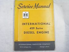 Ih International 429 Series Diesel Engine Service Manual Oem