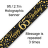 65th Birthday Party Sparkling Age 65 Black & Gold Foil Bunting Banner Decoration