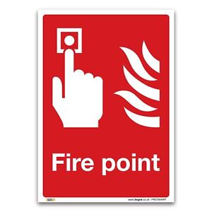 Fire point Sign - 1mm Rigid Plastic Sign - Fire Action Alarm Safety Signs