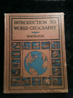 Vintage..Introduction To World Geography by Philip A.  Knowlton 1927