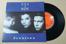 """ONE 2 MANY downtown 7"""" vinyl record AM 476"""
