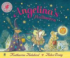 Angelina's Halloween (Angelina Ballerina)  by Katharine Holabird  New Book