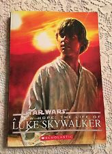 Star Wars A New Hope The Life Of Luke Skywalker 2009 PP Scholastic Kids Book