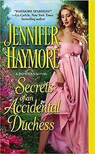 Secrets of an Accidental Duchess by Jennifer Haymore 2012 New !