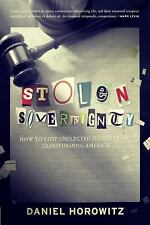 Stolen Sovereignty : How to Stop Unelected Judges from Transforming America: ...
