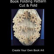 Book Folding Pattern - Cut & Fold - Mum in Flowers -  Mothers day