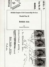 British Empire Civil Censorship Devices World War II British Asia 2007