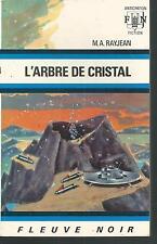 L'Arbre de cristal.Max-André RAYJEAN.Anticipation 512  SF46B