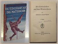 Jegerlehner Die Todesfahrt auf das Matterhorn 1928 Abenteuer Alpen Schweiz xz