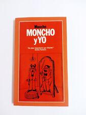 Livre Moncho ET YO , Moncho Borrajo 2004