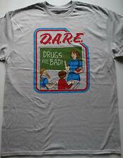 Dare D.A.R.E. Drugs Are Bad T-Shirt