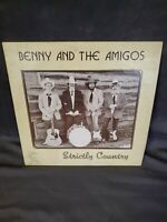 VERY RARE Benny And The Amigos Strictly Country Vinyl Record 33rpm LP