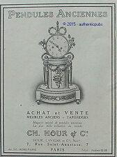 PUBLICITE PENDULES ANCIENNES CH. HOUR LAVIGNE BIBELOT DE 1920 FRENCH AD PUB RARE