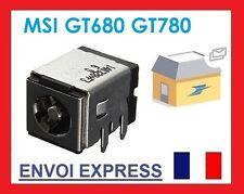 Connecteur de charge alimentation MSI GT70 GT780 GT80DXR GT783 GT683