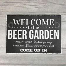 Chalk Welcome To The Beer Garden Hanging Wall Sign Landlord Pub Garden Sign Gift