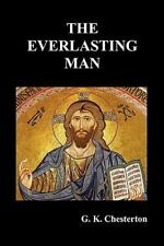 The Everlasting Man by G. K. Chesterton and G.k. Chesterton (2011, Paperback)