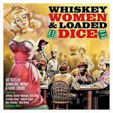 Whiskey, Women & Loaded Dice VARIOUS Best Of 40 Blues & Country Songs NEW 2 CD