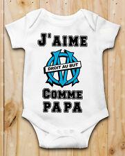 Body bébé J aime OM olympique de marseille  Comme papa Manche Courte ou Longue