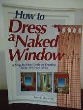 How To Dress a Naked Window Book by Donna Babylon Over 30 Great Looks