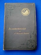 Scarborough as a Health Resort  by Alfred Haviland 1883