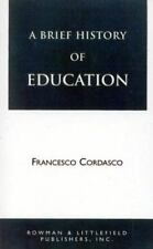 Brief History of Education: By Francesco Cordasco