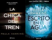 La Chica del tren y Escrito en el Agua por Paula Hawkins (Spanish)